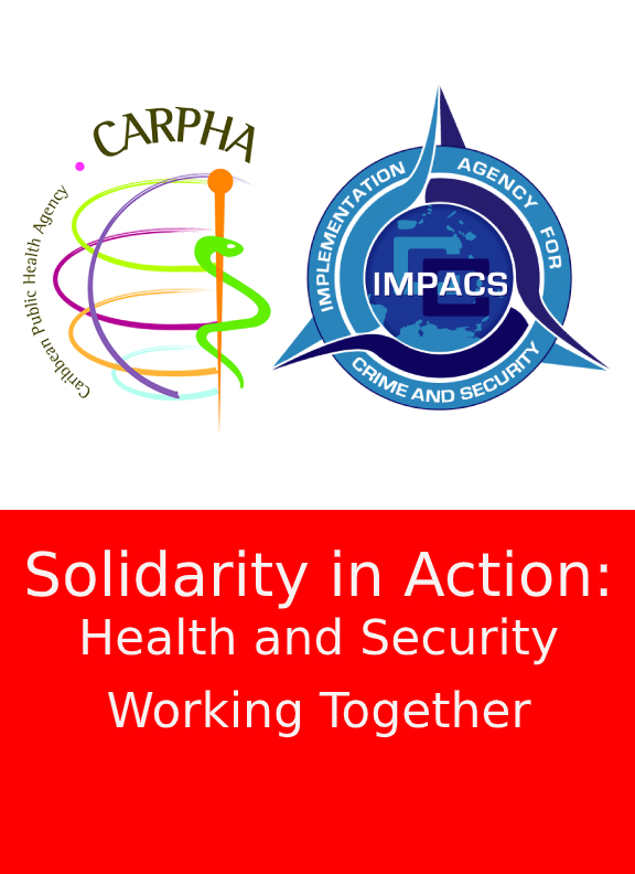 CARPHA and IMPACS Joint Statement: Solidarity in Action – Health and Security working to protect Front-line Workers in COVID-19 Response