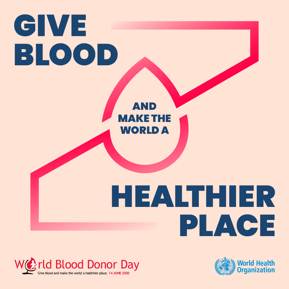 Give Blood and Make the World A Healthier Place